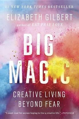 big magic elizabeth gilbert start-up reading