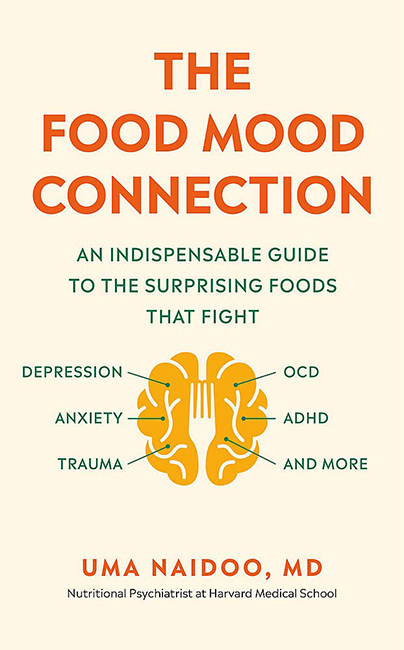dr uma naidoo nutritional psychiatrist food mood connection