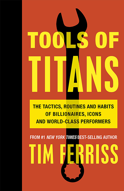 tools for titans tim ferriss show podcast book best self help book